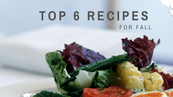 Top 6 Recipes for Fall